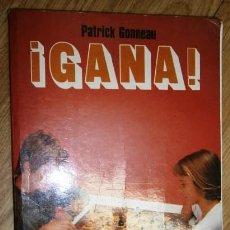 Coleccionismo deportivo: ¡GANA! POR PATRICK GONNEAU DE ED. MARTÍNEZ ROCA EN BARCELONA 1991. Lote 128700711