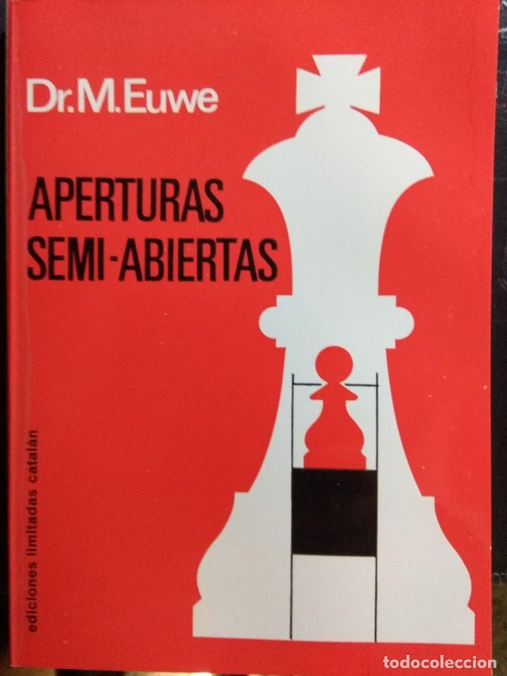 LIBRO AJEDREZ APERTURAS SEMIABIERTAS (Coleccionismo Deportivo - Libros de Ajedrez)