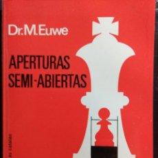 Coleccionismo deportivo: LIBRO AJEDREZ APERTURAS SEMIABIERTAS. Lote 128862647