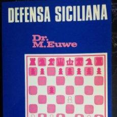 Coleccionismo deportivo: LIBRO AJEDREZ DEFENSA SICILIANA. Lote 129022315