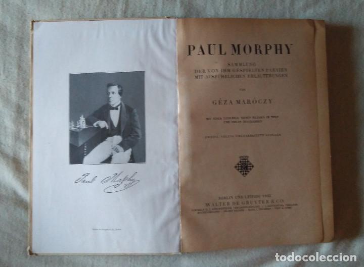 ♔♕ AJEDREZ : PAUL MORPHY : SAMMLG D. VON IHM GESPIELTEN PARTIEN MIT AUSFU?HRL,MAROCZY CHESS SCHACH (Coleccionismo Deportivo - Libros de Ajedrez)