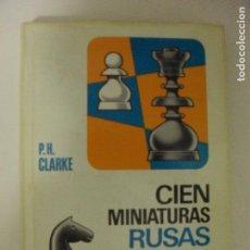 Coleccionismo deportivo: CIEN MINIATURAS RUSAS P.H. CLARKE BRUGUERA, (1972) 253PP. Lote 131026896