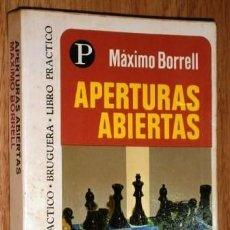 Coleccionismo deportivo: APERTURAS ABIERTAS POR MÁXIMO BORRELL DE ED. BRUGUERA EN BARCELONA 1975 PRIMERA EDICIÓN. Lote 131177912