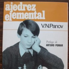 Coleccionismo deportivo: AJEDREZ ELEMENTAL. V. N. PANOV. 1989. Lote 131427478