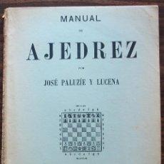 Coleccionismo deportivo: MANUAL DE AJEDREZ. JOSE PALUZIE Y LUCENA. PARTE TRECERA. 1958. Lote 131778886