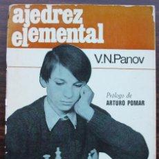 Coleccionismo deportivo: AJEDREZ ELEMENTAL. V. N. PANOV. 1971. Lote 131838246