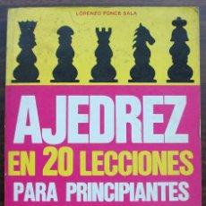 Coleccionismo deportivo: AJEDREZ EN 20 LECCIONES PARA PRINCIPIANTES. LORENZO PONCE SALA.. Lote 131841490