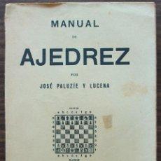 Coleccionismo deportivo: MANUAL DE AJEDREZ. JOSE PALUZIE Y LUCENA. PARTE SEGUNDA ESTRATEGIA.. Lote 132264070