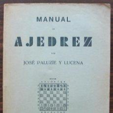 Coleccionismo deportivo: MANUAL DE AJEDREZ. JOSE PALUZIE Y LUCENA. PARTE PRIMERA PRELIMINARES.. Lote 132264330