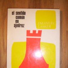 Coleccionismo deportivo: LASKER, EMANUEL. EL SENTIDO COMÚN EN AJEDREZ (COLECCIÓN ESCAQUES ; 30). Lote 132278002