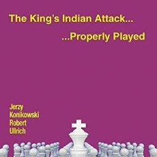 Coleccionismo deportivo: AJEDREZ. CHESS. THE KING'S INDIAN ATTACK... PROPERLY PLAYED - JERZY KONIKOWSKI/ROBERT ULLRICH. Lote 132652326