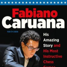 Coleccionismo deportivo: AJEDREZ. CHESS. FABIANO CARUANA. HIS AMAZING STORY AND HIS MOST INSTRUCTIVE CHESS GAMES - A.KALININ. Lote 132667678