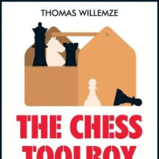 Coleccionismo deportivo: AJEDREZ. THE CHESS TOOLBOX. PRACTICAL TECHNIQUES EVERYONE SHOULD KNOW - THOMAS WILLEMZE. Lote 132668538