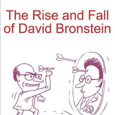 Coleccionismo deportivo: AJEDREZ. CHESS. THE RISE AND FALL OF DAVID BRONSTEIN - GENNA SOSONKO. Lote 133798133