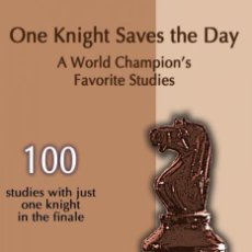 Coleccionismo deportivo: AJEDREZ. CHESS. THE ONE KNIGHT SAVES THE DAY. A WORLD CHAMPION'S FAVORITE STUDIES - SERGEI TKACHENKO. Lote 132905770