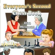 Coleccionismo deportivo: AJEDREZ. CHESS. EVERYONE'S SECOND CHESS BOOK - DAN HEISMAN. Lote 132948010