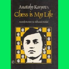 Coleccionismo deportivo: ?? AJEDREZ: CHESS IS MY LIFE. KARPOV (PERGAMON 1980). Lote 133102506