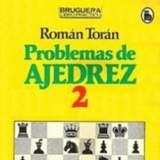 Coleccionismo deportivo: PROBLEMAS DE AJEDREZ 2 - ROMÁN TORÁN. Lote 133154066