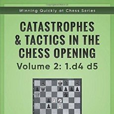 Coleccionismo deportivo: AJEDREZ. CATASTROPHES & TACTICS IN THE CHESS OPENINGS. VOLUME 2. 1.D4 D5 - CARSTEN HANSEN. Lote 133912518