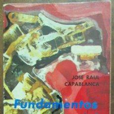 Coleccionismo deportivo: FUNDAMENTOS DEL AJEDREZ . JOSÉ RAÚL CAPABLANCA. RICARDO AGUILERA EDITOR 1969. Lote 134094322