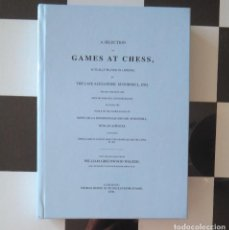 Coleccionismo deportivo: ♔♕ AJEDREZ A SELECTION OF GAMES AT CHESS ACTUALLY PLAYED IN LONDON BY THE LATE ALEXANDER M'DONNELL. Lote 135566782