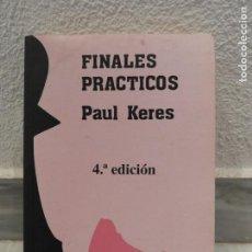 Coleccionismo deportivo: LIBRO AJEDREZ FINALES PRACTICOS PAUL KERES - 4º EDICION 2000 - CLUB DE AJEDREZ. Lote 150365761