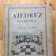 Coleccionismo deportivo: AJEDREZ ELEMENTAL JOSE OLAVIDE. Lote 137772598