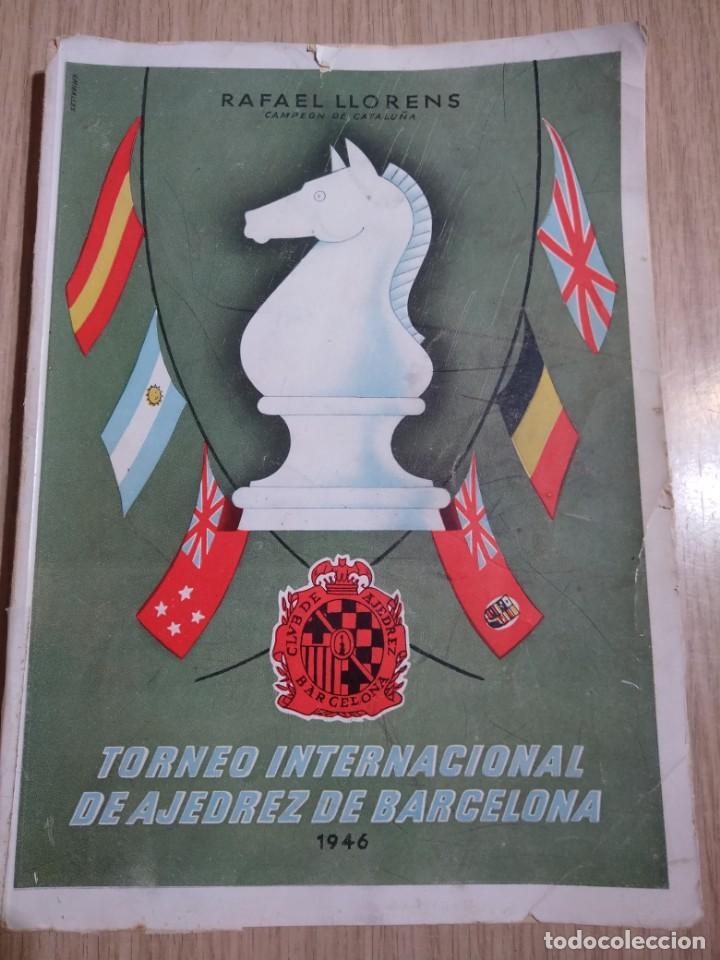 TORNEO INTERNACIONAL DE AJEDREZ DE BARCELONA 1946 RAFAEL LLORENS (Coleccionismo Deportivo - Libros de Ajedrez)