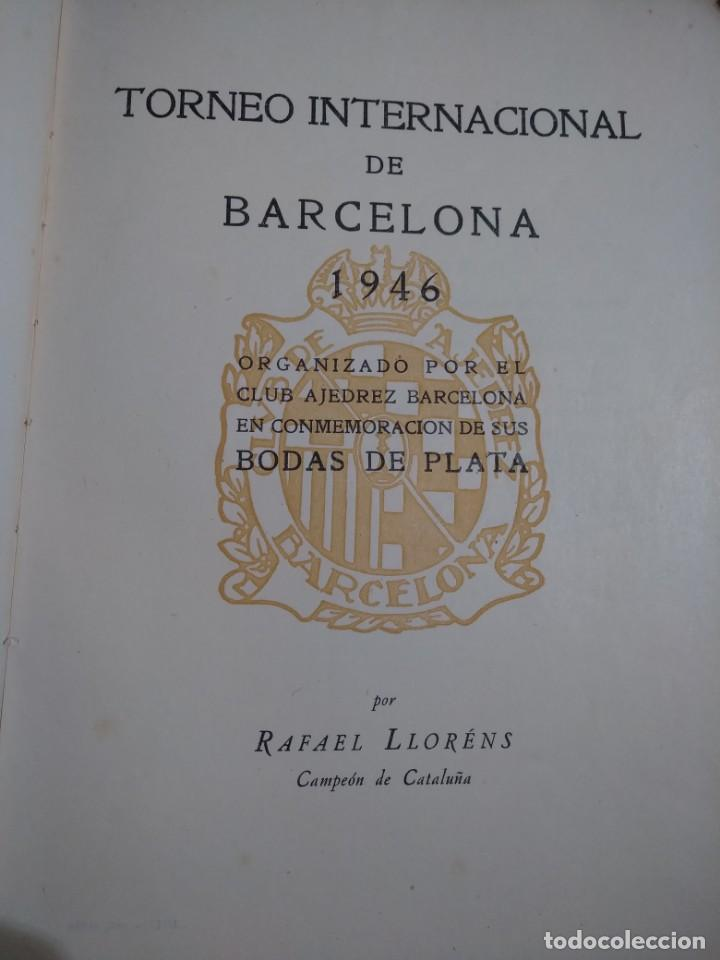 Coleccionismo deportivo: TORNEO INTERNACIONAL DE AJEDREZ DE BARCELONA 1946 RAFAEL LLORENS - Foto 2 - 138617358