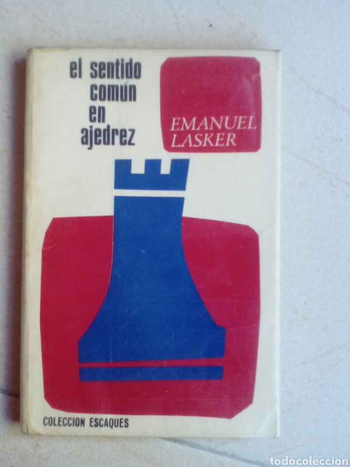 EL SENTIDO COMÚN EN AJEDREZ. EMANUEL LASKER (Coleccionismo Deportivo - Libros de Ajedrez)