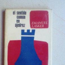 Coleccionismo deportivo: EL SENTIDO COMÚN EN AJEDREZ. EMANUEL LASKER. Lote 138868656
