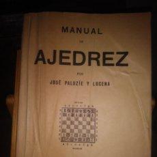 Coleccionismo deportivo: MANUAL DE AJEDREZ. JOSÉ PALUZIE Y LUCENA. PARTE SEGUNDA. ESTRATEGIA.. Lote 138911290