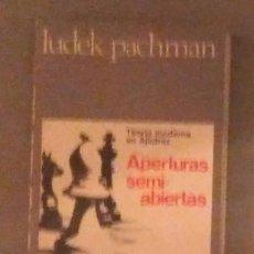 Coleccionismo deportivo: AJEDREZ APERTURAS SEMI-ABIERTAS PACHMAN ESCAQUES 12. Lote 139183114