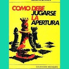 Collectionnisme sportif: AJEDREZ SUETIN COMO DEBE JUGARSE LA APERTURA SUETIN ESCAQUES 16. Lote 139189358