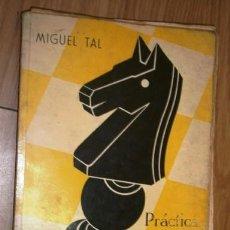 Coleccionismo deportivo: PRÁCTICA DE AJEDREZ MAGISTRAL POR MIGUEL TAL DE ED. LIMITADAS CATALÁN EN TORTOSA 1963. Lote 140162242