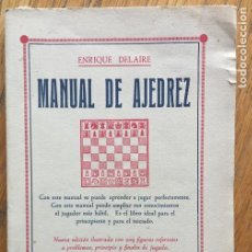 Coleccionismo deportivo: MANUAL DE AJEDREZ, ENRIQUE DELAIRE. Lote 141877862