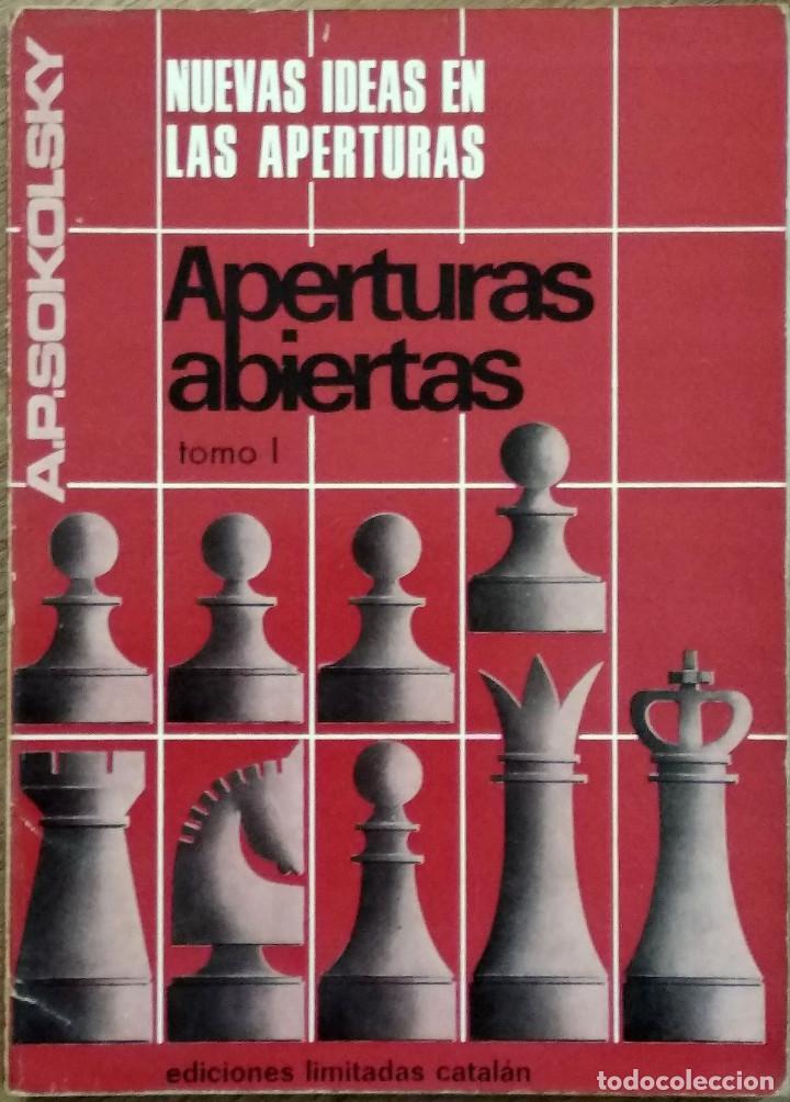 Coleccionismo deportivo: NUEVAS IDEAS EN LAS APERTURAS - A.P. SOKOLSKY - TRES TOMOS (COLECCIÓN COMPLETA) - AÑO 1967 - Foto 2 - 142900982