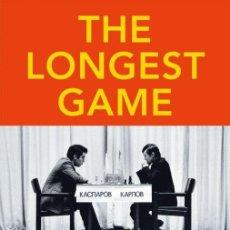 Coleccionismo deportivo: AJEDREZ. THE LONGEST GAME. THE FIVE KASPAROV-KARPOV MATCHES FOR THE WORLD CHESS CHAMPIONSHIP - TIMMA. Lote 147091804