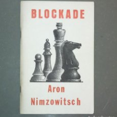 Coleccionismo deportivo: AJEDREZ BLOCKADE:NEW PERSPECTIVES NIMZOWITSCH. Lote 144889474