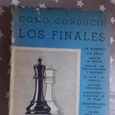 Coleccionismo deportivo: LIBRO - COMO CONDUCIR LOS FINALES - EUGENIO ZNOSKO BOROVSKY - GRABO 1961. Lote 145126934