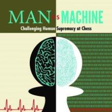 Coleccionismo deportivo: AJEDREZ. MAN VS. MACHINE. CHALLENGING HUMAN SUPREMACY AT CHESS - KARSTEN MÜLLER/JONATHAN SCHAEFFER. Lote 145239358