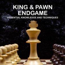 Coleccionismo deportivo: AJEDREZ. CHESS. KING & PAWN ENDGAME. ESSENTIAL KNOWLEDGE AND TECHNIQUES - VASSILIS ARISTOTELOUS. Lote 145287614