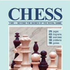 Coleccionismo deportivo: AJEDREZ. CHESS. TWO. BEYOND THE BASICS OF THE ROYAL GAME - VASSILIS ARISTOTELOUS. Lote 145288486