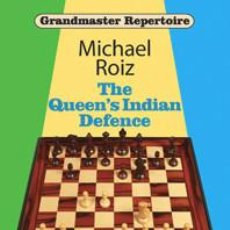 Coleccionismo deportivo: AJEDREZ. CHESS. THE QUEEN'S INDIAN DEFENCE - MICHAEL ROIZ. Lote 145291542