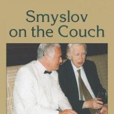 Coleccionismo deportivo: AJEDREZ. CHESS. SMYSLOV ON THE COUCH - GENNA SOSONKO. Lote 145297014