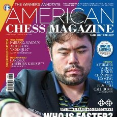 Coleccionismo deportivo: AJEDREZ. AMERICAN CHESS MAGAZINE NO. 8. WHO IS FASTER? NAKAMURA VS NASCAR - ACM. Lote 145407054