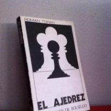 Collectionnisme sportif: EL AJEDREZ. ROMÁN TORAN 1972. Lote 146570764