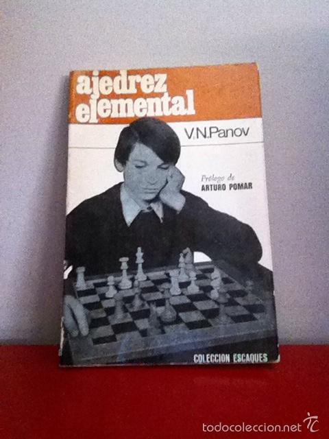 AJEDREZ ELEMENTAL V.N PANOV. ESCAQUES. 1971 (Coleccionismo Deportivo - Libros de Ajedrez)