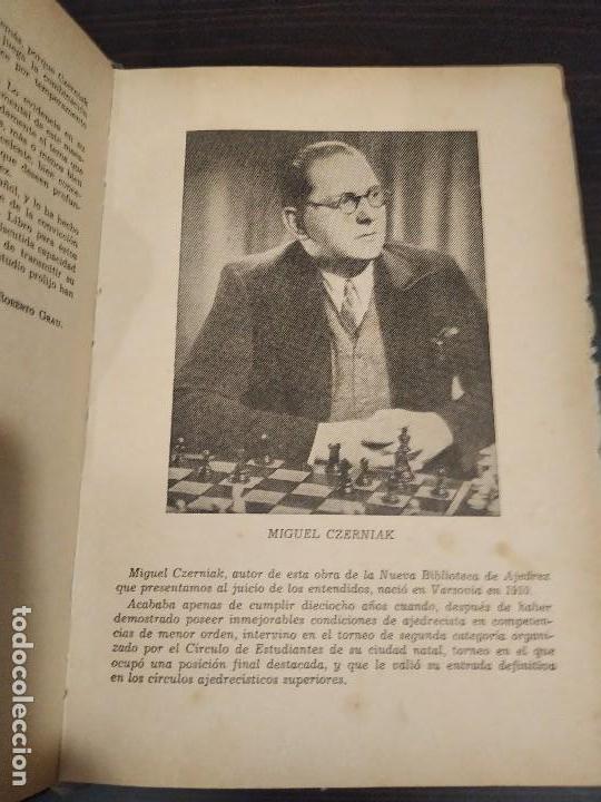Coleccionismo deportivo: EL FINAL -ESTUDIO COMPLETO DE TODA PARTIDA DE AJEDREZ. MIGUEL CZERNIAK. BUENOS AIRES 1941,1ªEDICIÓN. - Foto 2 - 146887078