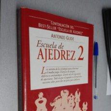 Coleccionismo deportivo: ESCUELA DE AJEDREZ 2 / ANTONIO GUIDE / EDICIONES TUTOR 2003. Lote 147315234